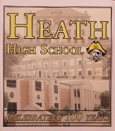 Heath High School -- Celebrating 100 years in 2010