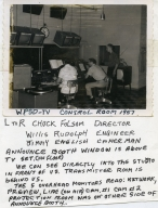 Director Chuck Folsom, engineer Willis Rudolph and cameraman Jimmy English in station control room
