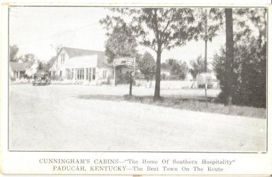 """Cunningham's Cabins-""""The Home Of Southern Hospitality"""" Paducah, Kentucky- The Best Town On The Route"""