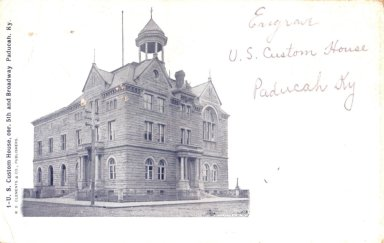 1-U.S. Custom House, cor. 5th and Broadway Paducah, Ky.