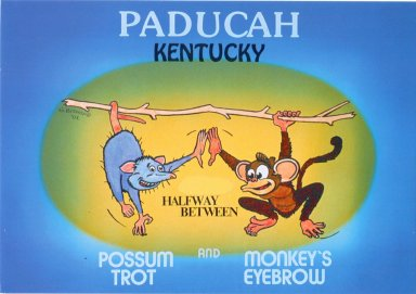 Paducah, Kentucky, Halfway Between Possum Trot and Monkey's Eyebrow
