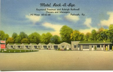 Motel Roack-A-Bye Raymond Freeman and Relieigh Rothwell Owners and Managers Hi-Ways 60-62-68, Paducah, KY.
