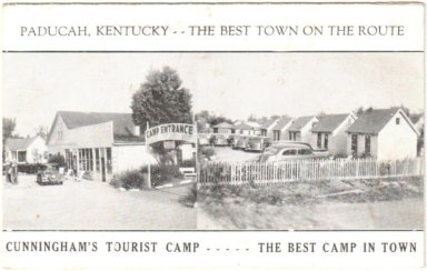 Paducah, Kentucky, The Best Town on the Route, Conningham's Tourist Camp, The Best Camp in Town