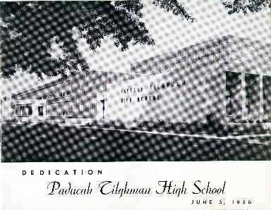 Paducah Tilghman High School Dedication Program