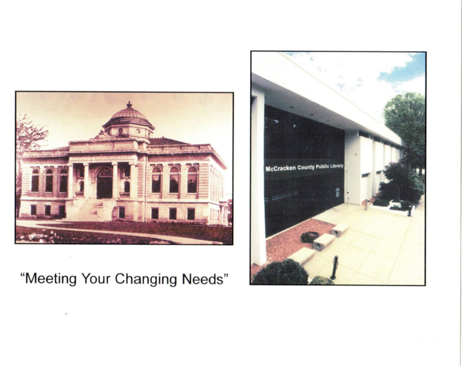 """""""Meeting your Changing Needs"""""""