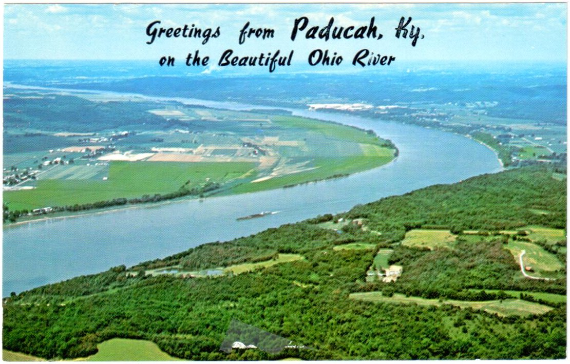 Greetings From Paducah, KY. On the Beautiful Ohio River