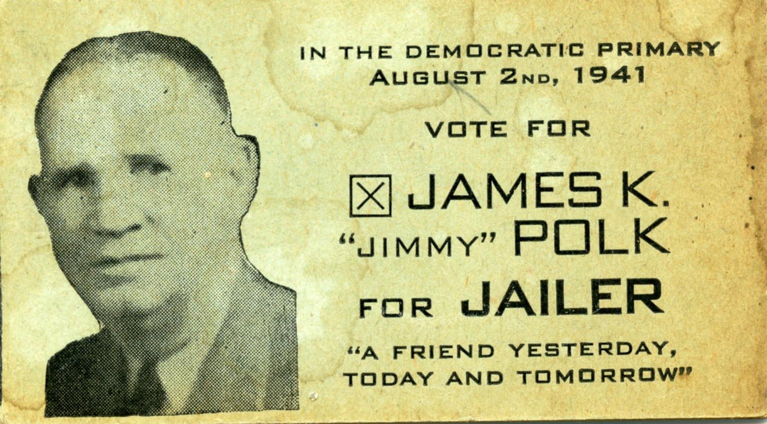 James K. Polk for Jailer